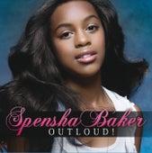 Outloud! de Spensha Baker