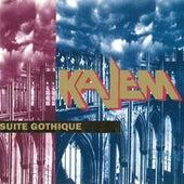 Suite Gothique von Kajem