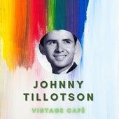 Johnny Tillotson - Vintage Cafè von Johnny Tillotson