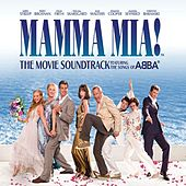 Mamma Mia! The Movie Soundtrack by Cast Of Mamma Mia The Movie