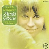 Look To The Rainbow de Astrud Gilberto