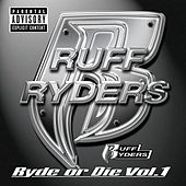 Ryde Or Die Volume One de Ruff Ryders
