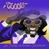 A Pimp Named Slickback by Cleen