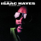 Isaac Hayes: The Best Of The Polydor Years di Isaac Hayes