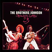 Strawberry Letter 23/The Very Best Of The Brothers Johnson by The Brothers Johnson