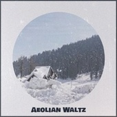 Aeolian Waltz by Various Artists
