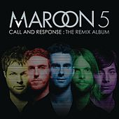 Call And Response: The Remix Album by Maroon 5
