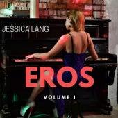 Eros, Vol. 1 de Jessica Lang