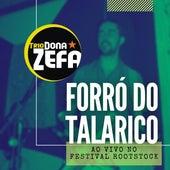 Forró do Talarico (Ao Vivo no Festival Rootstock) von Trio Dona Zefa