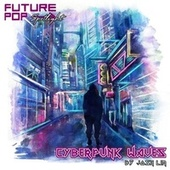 Cyberpunk Waves (Spotlight) von Future Pop