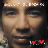 The Ultimate Collection:  Smokey Robinson by Smokey Robinson