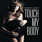 Touch My Body de Mariah Carey