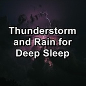 Thunderstorm and Rain for Deep Sleep by 125 Nature Sounds