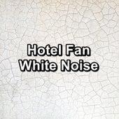 Hotel Fan White Noise by Brown Noise