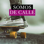 Somos de la Calle de Various Artists