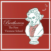 Beethoven: The First Viennese School by Ludwig van Beethoven