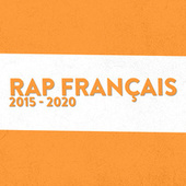 Rap Français 2015-2020 de Various Artists