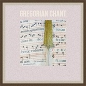 Gregorian Chant by Various Artists