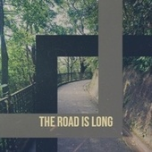 The Road Is Long von Various Artists