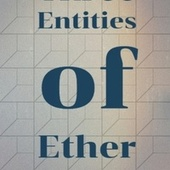 Three Entities of Ether de Various Artists