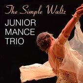 The Simple Waltz by Junior Mance Trio