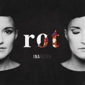 Rot by Ina Regen