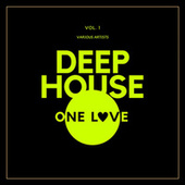 Deep-House One Love, Vol. 1 by Various Artists