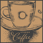 Strong Coffee – BGM Cafe, Easy Listening, Relaxation de Vintage Cafe