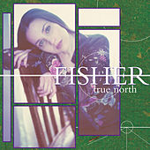 True North von Fisher