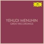 Yehudi Menuhin Great Recordings by Yehudi Menuhin