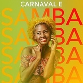 Carnaval e Samba von Various Artists