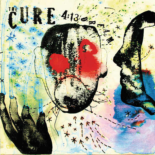 4:13 Dream von The Cure