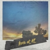 Never at All by Various Artists