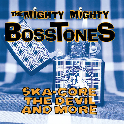 Ska-Core, The Devil And More von The Mighty Mighty Bosstones
