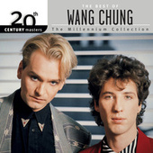 20th Century Masters: The Millennium Collection: Best Of Wang Chung von Wang Chung