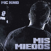 Mis Miedos de Mc Kno