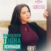 Wakha Nch Togha 3ch9agh by Sabrina