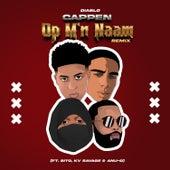 Cappen Op M'n Naam (Remix) by Diablo