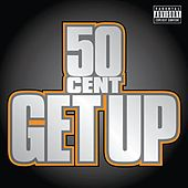 Get Up von 50 Cent