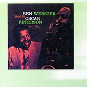 Ben Webster Meets Oscar Peterson by Oscar Peterson