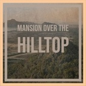 Mansion Over the Hilltop by Various Artists