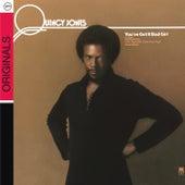 You've Got It Bad Girl by Quincy Jones