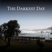 The Darkest Day by Various Artists