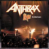 Live: The Island Years de Anthrax