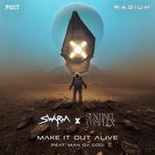 Make It Out Alive by Swarm