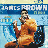 The Singles Volume Six: 1969-1970 de James Brown