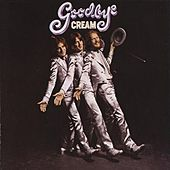 Goodbye by Cream