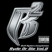 Ryde Or Die Vol. II de Ruff Ryders