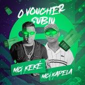 O Voucher Subiu de Mc Keké