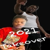 2021 Takeover by Kodeine $avage